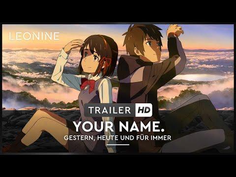 Your Name. - Gestern, heute und für immer - Trailer 1 (deutsch/ german; FSK 0)